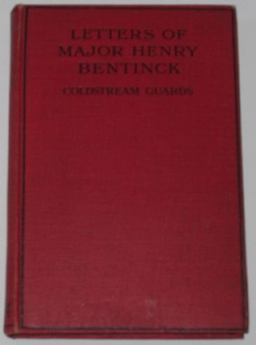 Letters of Major Henry Bentinck, Coldstream Guards